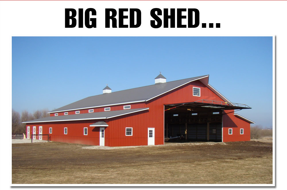 Big red Shed with Hydraulic Door